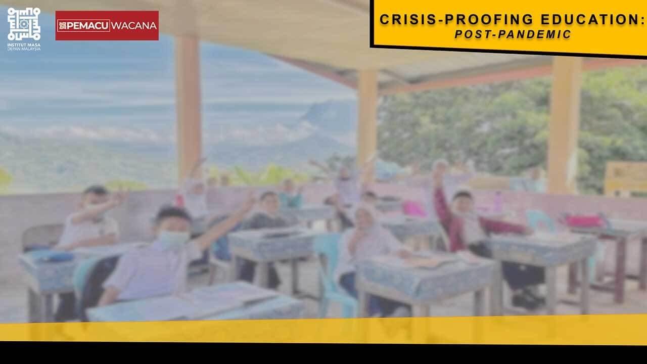 [PEMACU-Wacana]-Crisis-Proofing-Education-Post-Pandemic-Slider